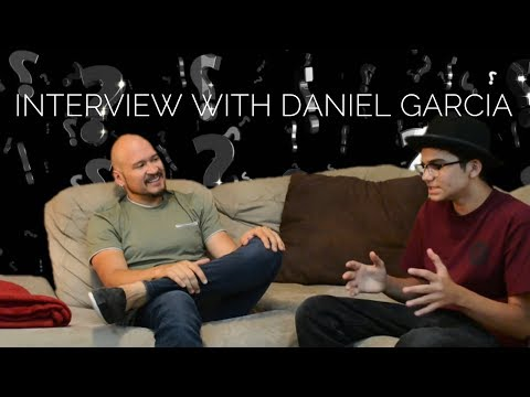 Daniel Garcia Interview