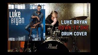 Luke Bryan Down To One (Drum cover)