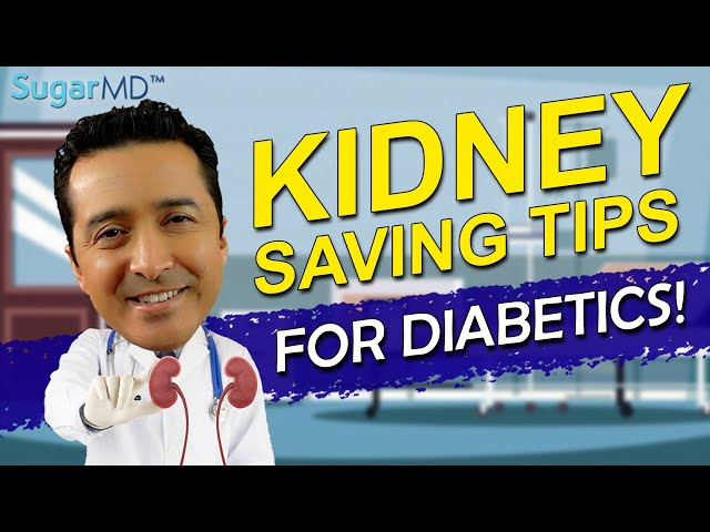 Top Signs of Diabetic Kidney Disease,  Prevention & Treatment.