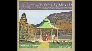 "FREE Wedding Ceremony Music – ""A Wedding By The Lake – Excerpts"" - Processionals and Recessionals"