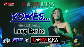 Yowes - Om. GASWERA MUSIC (THE REAL DANGDUT KOPLO) Live Base Cam ARS AUDIO Sragen