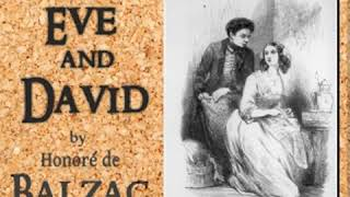 Lost Illusions: Ève and David by Honoré de BALZAC read by Bruce Pirie Part 2/2 | Full Audio Book