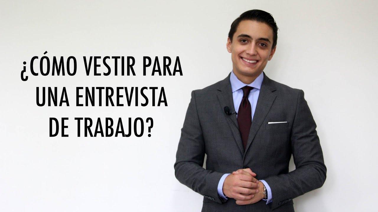 Cómo Vestir Para Una Entrevista De Trabajo Humberto Gutiérrez