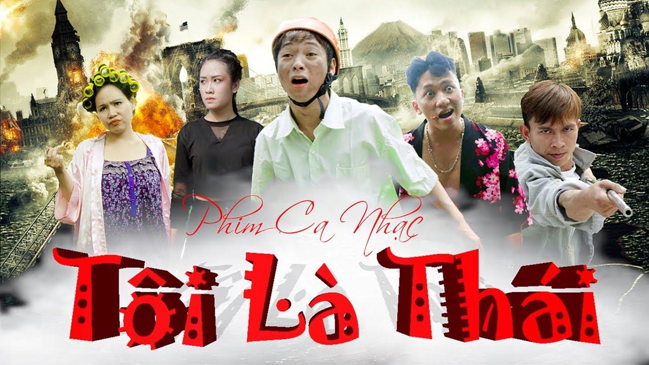 Phim ca nhạc hài – TÔI LÀ THÁI | Thái Dương , Chung Tũn , Thúy Quỳnh , Trương Phương – OFFICIAL MV