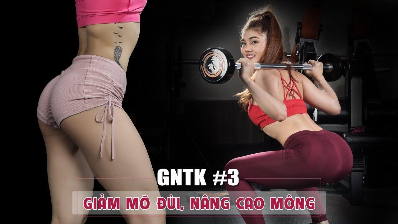 Những bài tập gym giúp giảm mỡ đùi trước, cao mông | GNTK 1