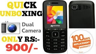 Micromax X424 Quick Unboxing and Review | First Look | Only RS :- 999/-