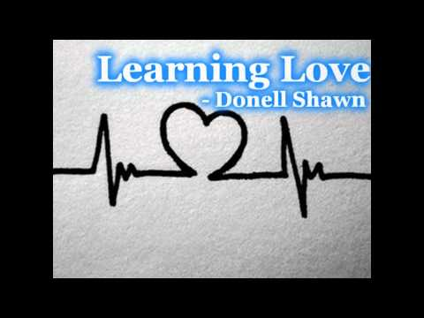 Learning Love - Donnell Shawn.