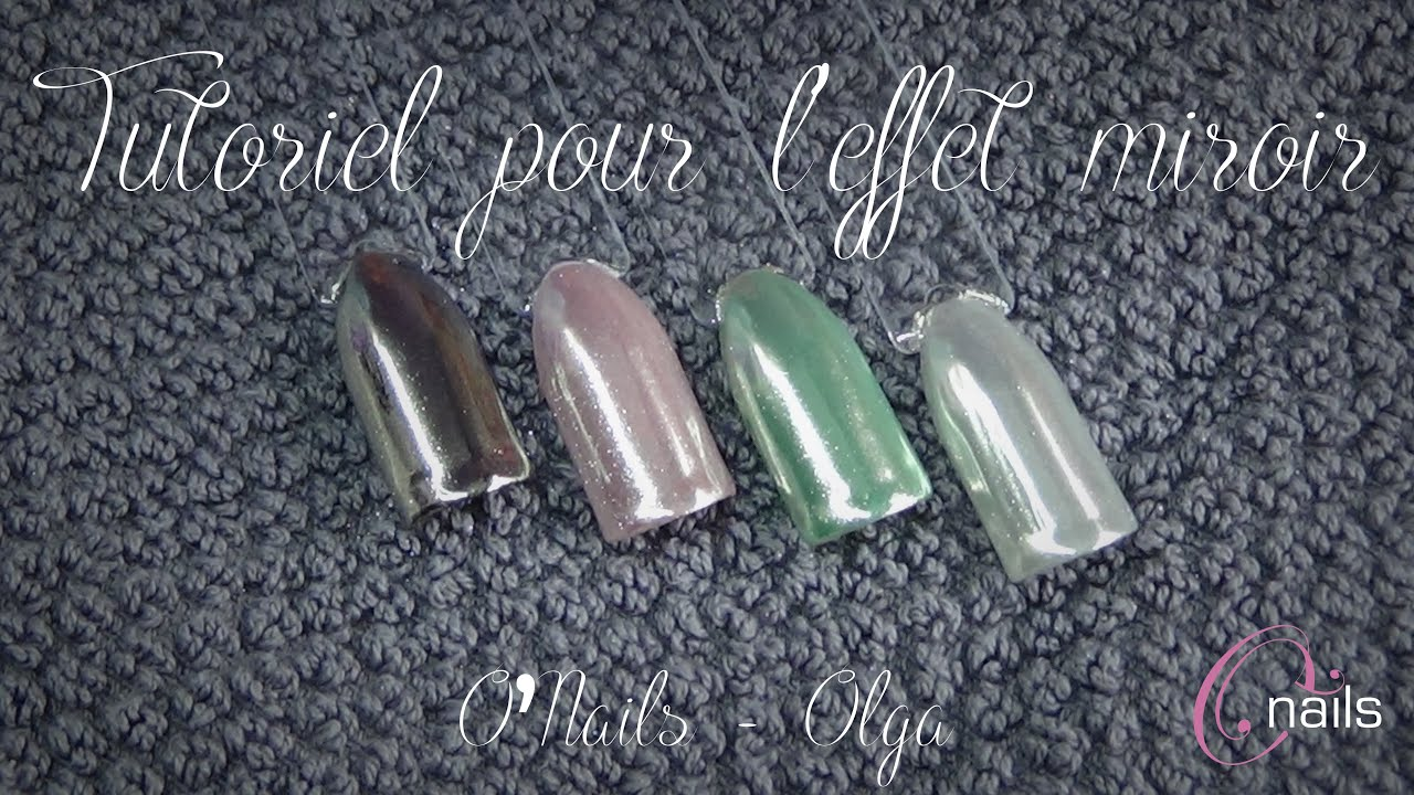 Tuto effet miroir o 39 nails youtube for Effet miroir photo