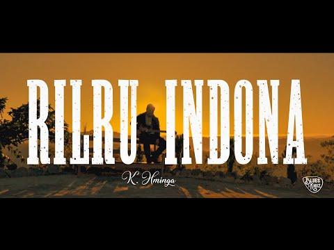 K.Hminga – Rilru Indona