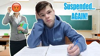 I got suspended from school... again