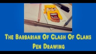 The Barbarian Of Clash Of Clans Pen Drawing ●Clash Of Clans ● BooudiPen Drawings