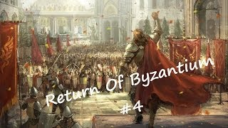 And It Begins!?- Crusader Kings 2- Return Of Byzantium!- Episode 4