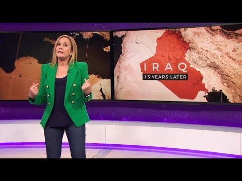 Samantha Bee vs. Iraq War: 15 Years Later