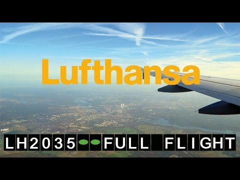 Lufthansa A320 LH 2035 Berlin Tegel - München   Full Flight