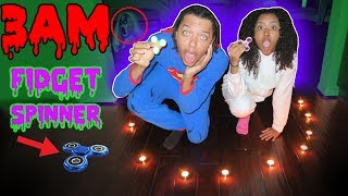 DO NOT SPIN A FIDGET SPINNER AT 3AM! OMG SUPER SCARY 3AM CHALLENGE!! (GHOST)