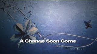 Dj Trax - A Change Soon Come