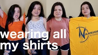 trying on every shirt that i own