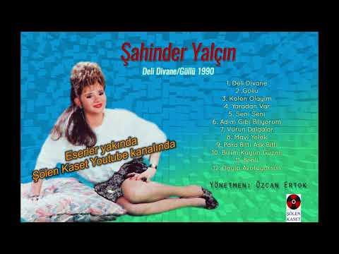 Sahinder Yalcin - Deli Divane / Güllü 1990 (Albüm Tanitimi) indir