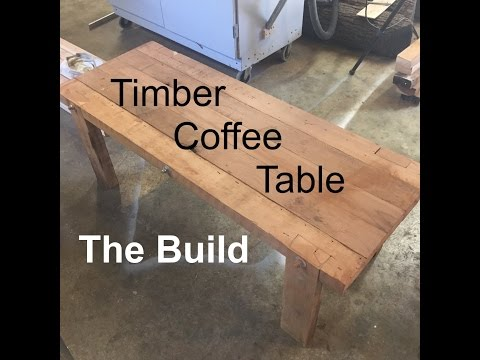 Upcycled Timber Coffee Table Part 2 - The Build