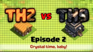 Clash of Clans TH2 vs TH9 Episode 2 Crystal Time Baby