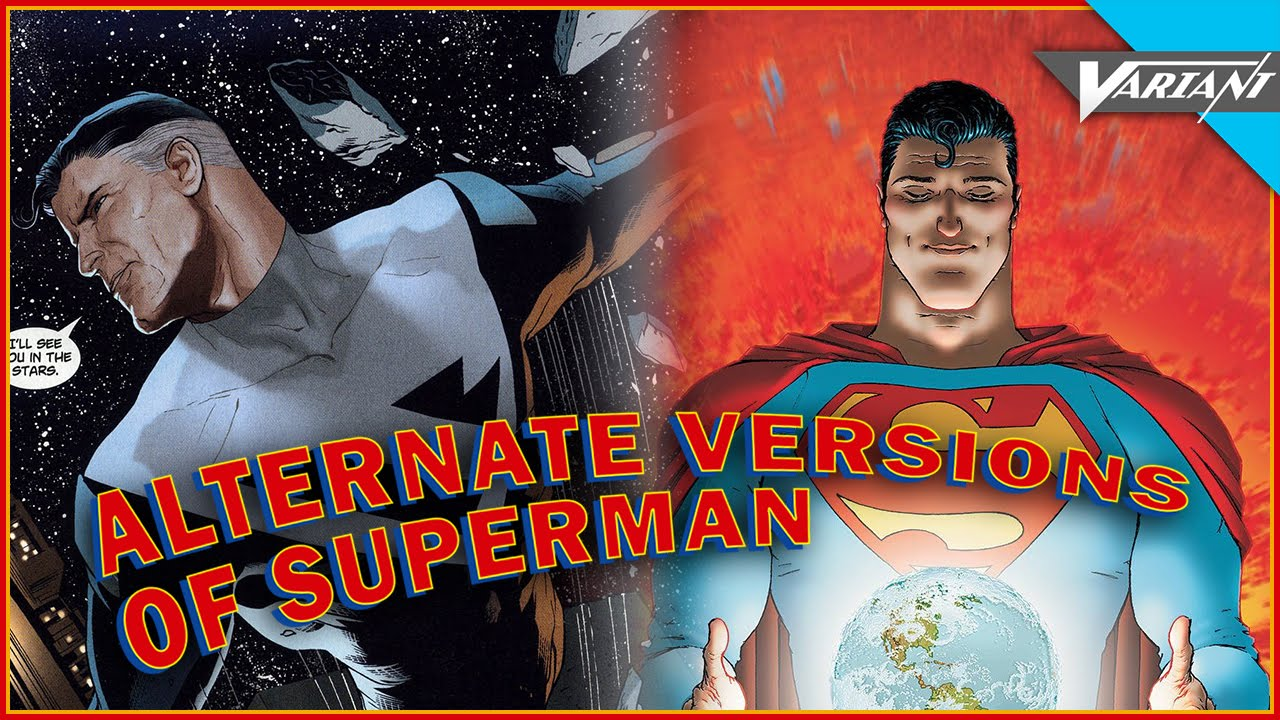 The Alternate Versions Of Superman  YouTube