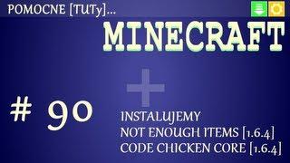 PL Jak zainstalować mody do Minecraft 1.6.4 - Instalacja Not Enough Items i Code Chicken Core