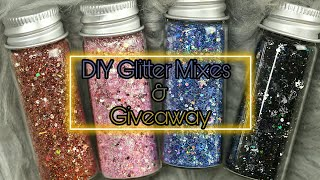 DIY Glitter Mixes For Acrylic & Gel Nailart & Giveaway (CLOSED)