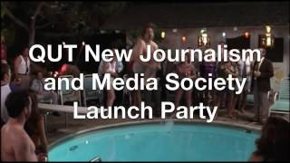 QUT New Journalism and Media Society Launch Party