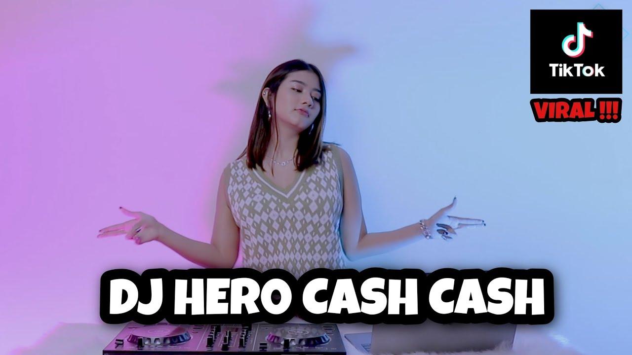 VIRAL TIKTOK!!! DJ HERO CASH CASH (DJ IMUT REMIX)