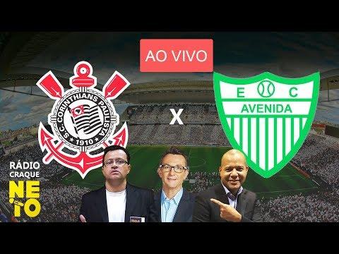 Corinthians x Avenida-RS (AO VIVO) - Rádio Craque Neto