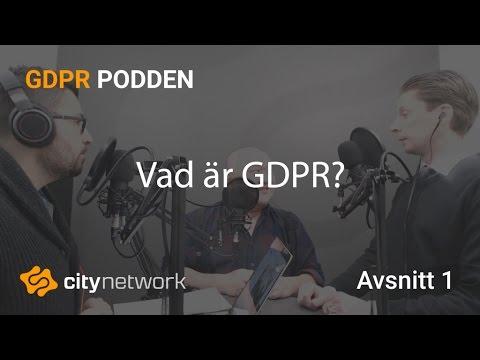 GDPR Podden #1 - Vad är GDPR?
