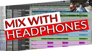 Mixing with Headphones using Sonarworks - Warren Huart: Produce Like A Pro