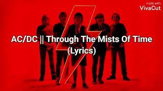 AC/DC - Through The Mists Of Time (Lyrics)