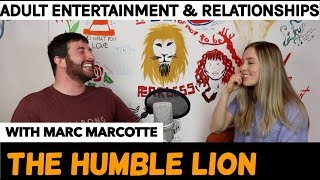 Ep. 22 Adult Entertainment, Relationships and Commitment with Marc Marcotte