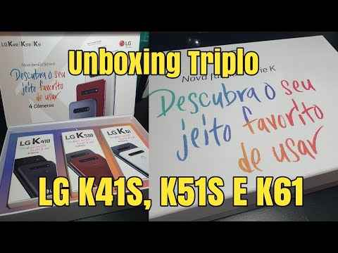 Unboxing Triplo LG - K41S, K51S E K61