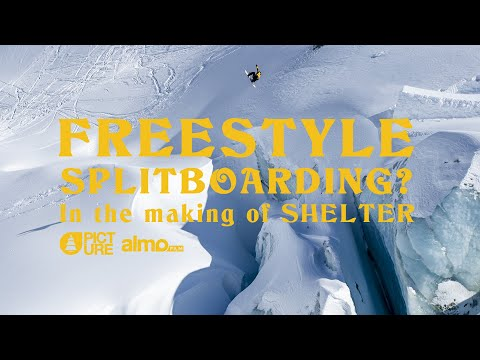FREESTYLE SPLITBOARDING? - In The Making Of SHELTER