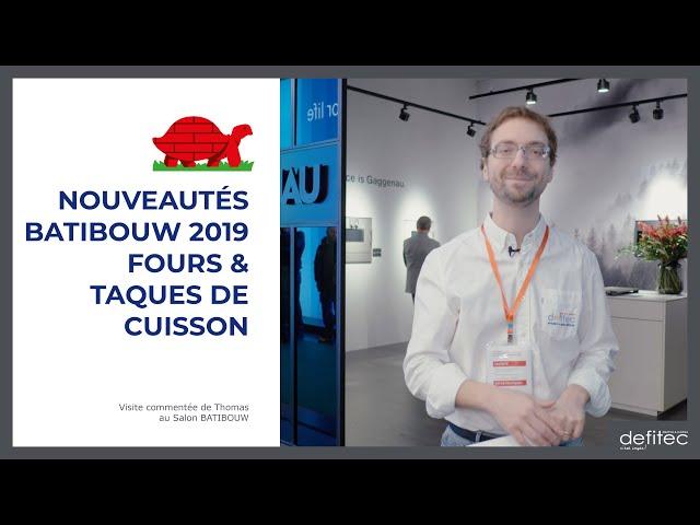 BATIBOUW 2019 - Nouveautés pour les Fours et Taques de cuisson - Visite commentée du salon - Ep.1