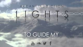 Watch Arcane Addiction Lights video