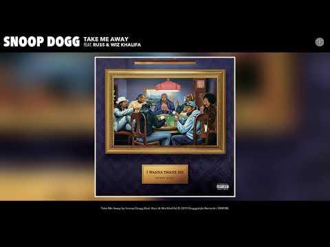 Snoop Dogg – Take Me Away ft. Russ & Wiz Khalifa