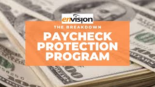 Paycheck Protection Program Breakdown
