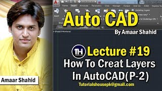 AutoCAD Tutorial in Urdu | Wie Sie Ebenen Erstellen P-2 | Vorlesung #19 | Amaar Shahid | Tutorials House