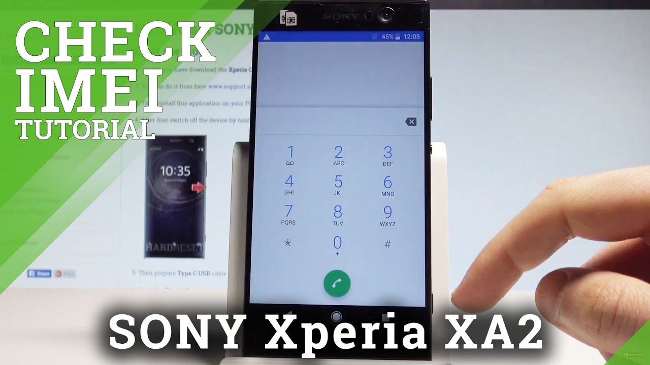 How to Check IMEI on SONY Xperia XA2 - IMEI & Serial Number Settings  |HardReset Info