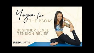 Why You Need a Healthy Psoas ♥ Yoga to Reduce Stress, Beginner Hip Openers, Gentle Stretches, 20 Min