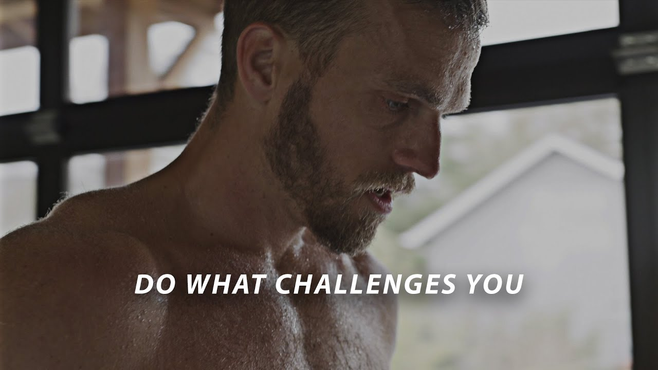 DO WHAT CHALLENGES YOU - Best Motivational Video