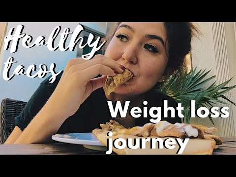 HEALTHY TACOS WEIGHT LOSS JOURNEY