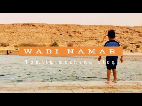 Family Day Out at WADI NAMAR / Lunch & Dinner