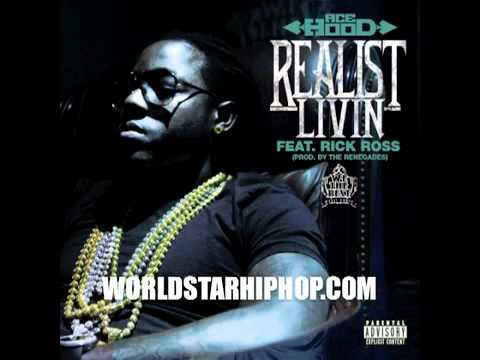 Ace Hood ft Rick Ross - Realist Livin (Dirty)