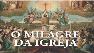 O Milagre da Igreja - A.D. Sertillanges (AUDIOBOOK)