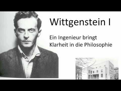 Wittgenstein I - Ein Ingenieur bringt Klarheit in die Philosophie