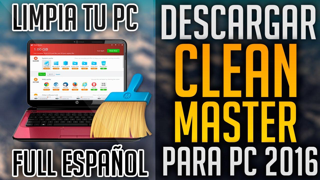 Descargar Clean Master para PC Totalmente Full | El Mejor Programa para Limpiar tu PC 2016